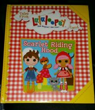 """Tales From Lalaloopsy Land """"Scarlet Riding Hood"""" Picture Book Hardcover"""