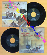 LP 45 7'' JOHNNY GUITAR WATSON Ain't movin Come and dance with me no cd mc dvd