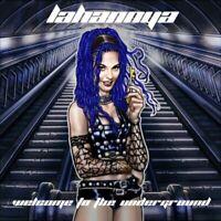 LAHANNYA - WELCOME TO THE UNDERGROUND   CD NEU
