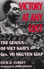 Victory at Any Cost: The Genius of Viet Nam's Gen. Vo Nguyen Giap-ExLibrary