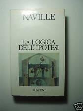 Ernest Naville La logica dell'ipotesi