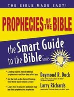 Prophecies Of The Bible (the Smart Guide To The Bible Series): By Thomas Nelson