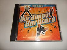CD  Scooter - Our Happy Hardcore