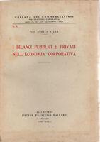 A. Riera I Bilanci Pubblici E Privati Nell'economia Corporativa Vallardi  1940
