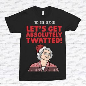 Doris Gavin and Stacey Absolutely Twatted T-shirt Funny Novelty Christmas Gift