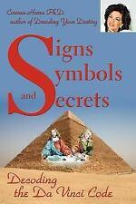 Signs Symbols and Secrets : Decoding the Da Vinci Code by . Carmen Harra...