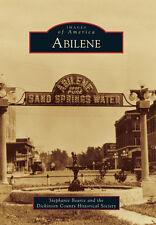 Abilene [Images of America] [KS] [Arcadia Publishing]