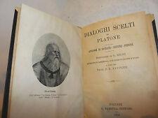 Filosofia Classici, Platone: Dialoghi Scelti 1924 Barbera Socrate Critone Fedone