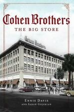 Cohen Brothers : The Big Store by Ennis Davis and Sarah Gojekian (2012,...