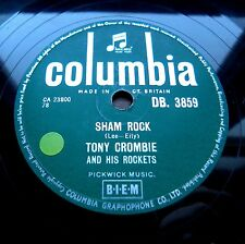 0149/ TONY CROMBIE- Sham Rock- Let´s you and I rock- Rock and Roll-Schellack