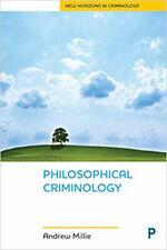 Philosophical Criminology (New Horizons in Criminology), Good, Andrew Millie Boo
