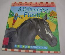 A Friend for Flash (Tales from Yellow Barn Farm) Brimax Read w/ Me BOOK UK 2004