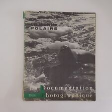 La Documentation Photographique N°5-171 1965 Le monde polaire
