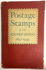 1847-1949 POSTAGE STAMPS OF THE UNITED STATES BOOK FAIR CONDITION