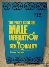 First Book on Male Liberation & Sex Equality-Bertels