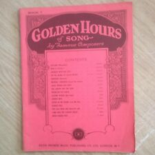 GOLDEN HOURS OF SONG FAMOUS COMPOSERS PIANO SHEET MUSIC BOOK & LYRICS 16 TUNES