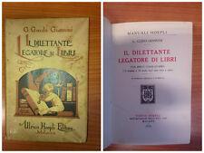 G.Guido Giannini Il dilettante legatore di libri - Hoepli Milano 1928