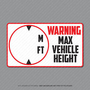 Commercial HGV LGV Vehicle Cab Height Indicator Warning Stickers - SKU2929