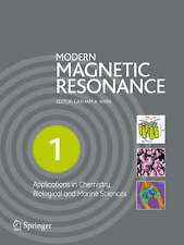 MODERN MAGNETIC RESONANCE: APPLICATIONS IN.... (VOLUMES 1 TO 3), Graham A. Webb