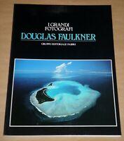 "I Grandi Fotografi Fabbri n.18  ""DOUGLAS FAULKNER""  1ªEd. 1982"