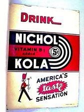 "VINTAGE 1941 NICHOL KOLA 5c SODA POP COLA GAS STATION GAS OIL 28"" METAL SIGN"