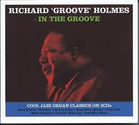 Richard 'Groove' Holmes - In The Groove - Cool Jazz Organ 3CD NEW/SEALED