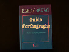 BLED Guide d'orthographe