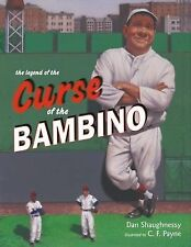 The Legend of the Curse of the Bambino by Dan Shaughnessy (2005, HC, 1st Ed.)