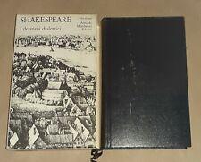 Shakespeare William - I drammi dialettici - Mondadori, 1990, I Meridiani