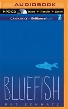 Bluefish by Pat Schmatz (2015, MP3 CD, Unabridged)