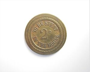 TO BE SPENT IN THE HOUSE 2D TOKEN / SNIFF'S  ANCIENT COINS T-3
