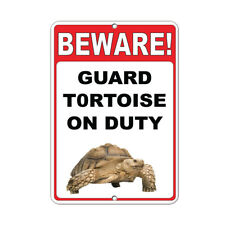 Beware! Guard Tortoise On Duty Funny Quote Aluminum METAL Sign