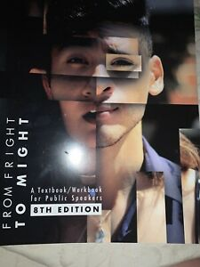 FROM FRIGHT TO MIGHT 8TH EDITION By Mt. San Antonio College Department Of