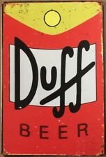 Duff Beer Rustic Look Vintage Tin Signs Man Cave, Shed & Bar Sign