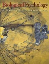 Biological Psychology by Stephen B. Klein and B. Michael Thorne (2006,...