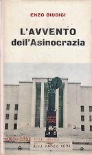 1969: ENZO GIUDICI - L'AVVENTO DELL'ASINOCRAZIA - EDIZIONI DEL BORGHESE