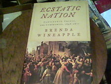 American History Ecstatic Nation : Confidence, Crisis, and Compromise, 1848-1877