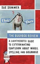 The Bugaboo Review: A Lighthearted Guide to Exterminating Confusion about Words,