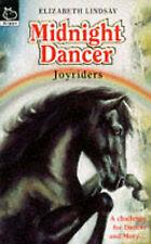 Lindsay, Elizabeth, Midnight Dancer: Joyriders Bk. 5 (Hippo Animal S.), Paperbac