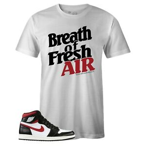 "Men's White Breath of Fresh Air T-shirt to Match Jordan Retro 1 OG ""Gym Red"""