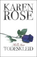 Rose, Karen - Todeskleid: Thriller .