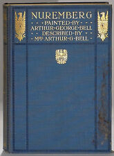 A.&C. Black Nuremberg Arthur G. Bell 1905 first edition paintings synagogue