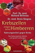 Krebszellen mögen keine Himbeeren: Nahrungsmittel g...   Buch   Zustand sehr gut