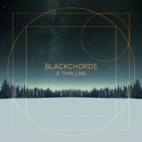 Blackchords - A Thin Line [New & Sealed] Digipack CD