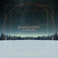 Blackchords - A Thin Line [New & Sealed] Digipack CD