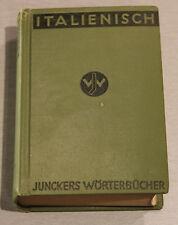 Junckers Wörterbücher Italienisch 1937