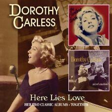 DOROTHY CARLESS - HERE LIES MY LOVE  CD NEW+