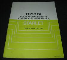Werkstatthandbuch Karosserie Toyota Starlet EP 70 / EP 71 Stand Oktober 1984!