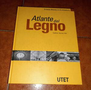 NATTERER HERZOG VOLZ ATLANTE DEL LEGNO GRANDE ATLANTE DI ARCHITETTURA UTET 1998