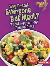 Lightning Bolt Books (tm) -- Healthy Eating: Why Doesn't Everyone Eat Meat? :...